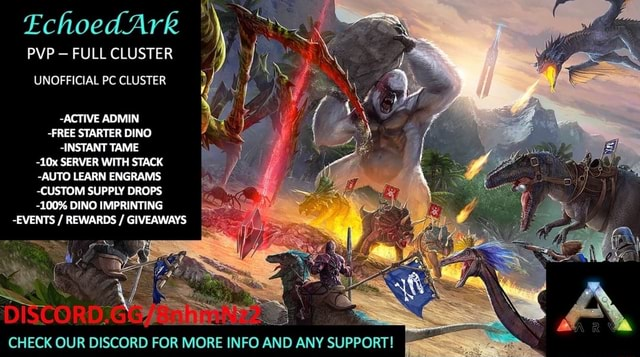 Echoed Ark PVP FULL CLUSTER UNOFFICIAL PC CLUSTER ACTIVE ADMIN FREE STARTER DINO INSTANT TAME SERVER WITH STACK AUTO LEARN ENGRAMS CUSTOM SUPPLY DROPS 100% DINO IMPRINTING EVENTS  REWARDS  GIVEAWAYS CHECK OUR DISCORD FOR MORE INFO AND ANY SUPPORT meme