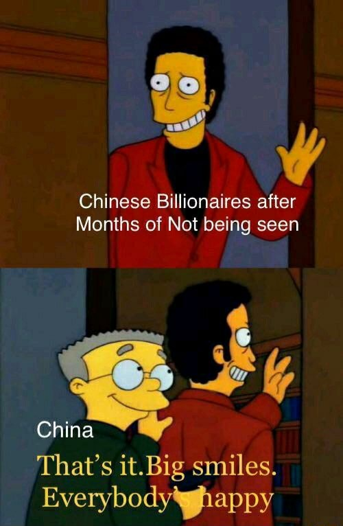 OF Chinese Billionaires after Months of Not being seen That's it.Big smiles. Everybody happy memes