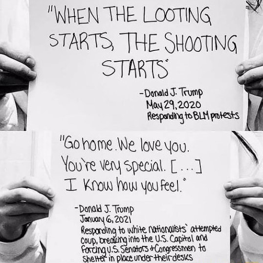 HEN THE LOOTING STARTS, THE. SHOOTING STARTS Donatd S Trump Gohome We love You. You're veny Special. Know how you feel. Donald J. Tromp Tanwany 6, 2021 ng to ito the atempled ito the IS. Capiral Al in ploce meme