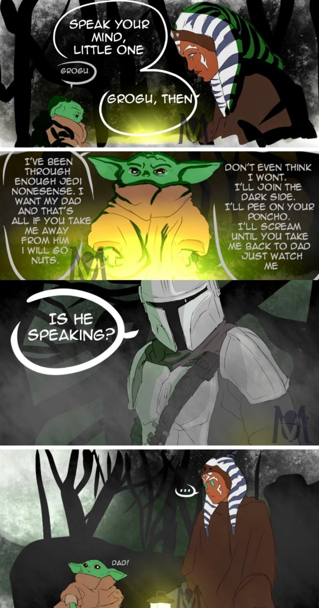 SPEAK YOUR MIND, LITTLE ONE THE T'VE BEEN THROUGH ENOUGH JEDI NONESENSE, T NUTS. OON'T EVEN THINK I WONT. T'LL JOIN THE WANT MY DARK SIDE. ANO ALL IF YOU TAKE TLL PEE ON your ME TLL YOU TAKE UNTIL SCREAM YOU TAKE UNTIL YOU TAKE ME BACK TO DAD SUST WATCH ME memes