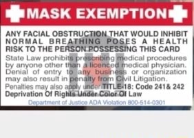 MASK EXEMPTIONS ANY FACIAL THAT WOULD INHIBIT NORMAL PEF SA HEALTH THIS CARD RISK TO THE PEF iG THIS CARD Stato by Law anyone prohibit other ph by anyone other nodical ph Bonial of entry or orgarization may also result inI Uiigation Penaltes may aso, 18 Cove 2418 242 Deprivation Of Rg Law memes