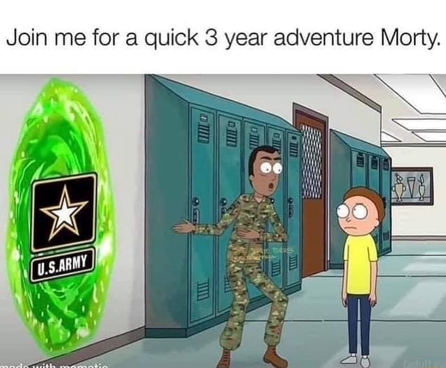 Join me for quick 3 year adventure Morty. JO memes