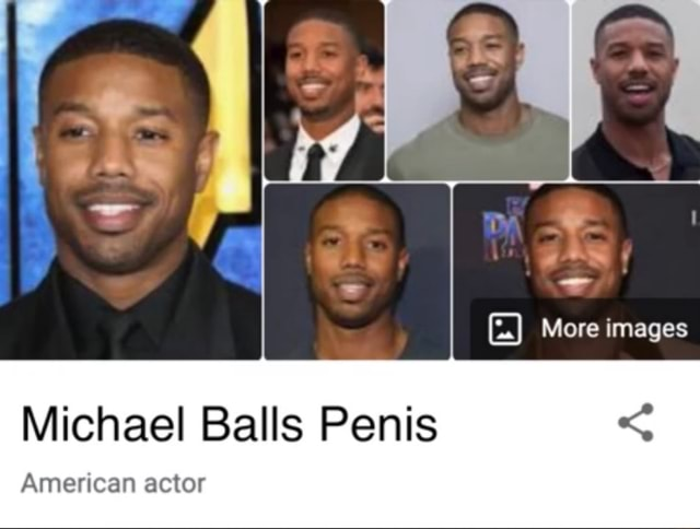 More images Michael Balls Penis American actor memes