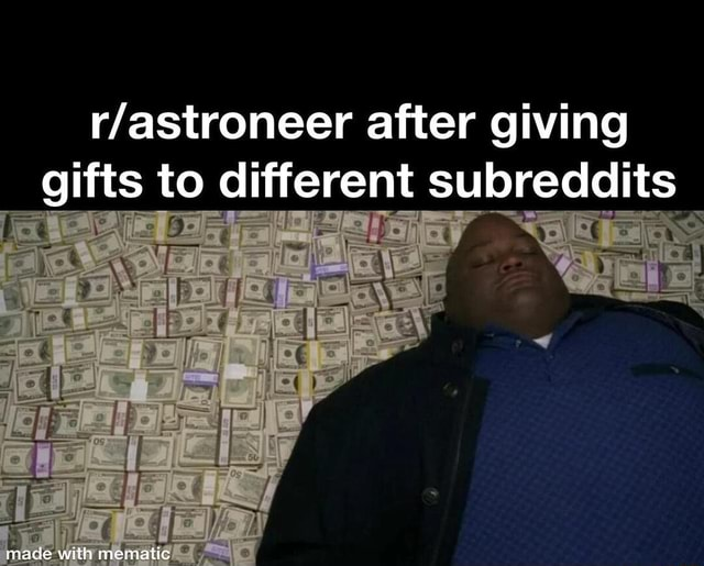 After giving  gifts to different subreddits il memes