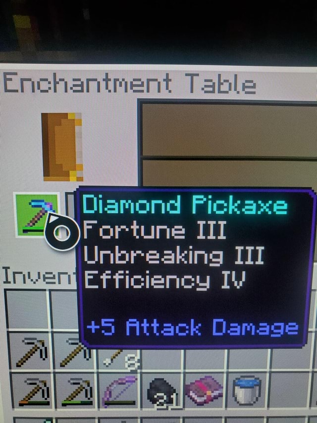 Enchantment Diamond Pickaxe Fortune III Unbreaking III Efficiency 3 Attack Damage memes