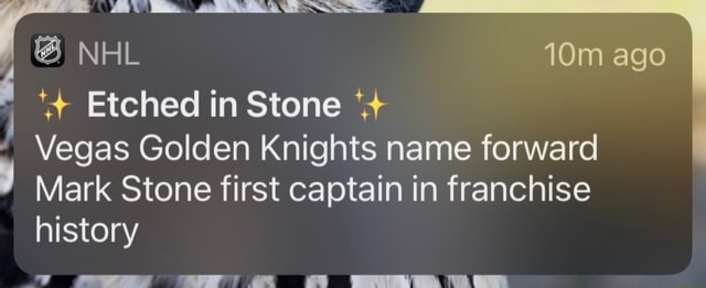 NHL ago Etched in Stone Vegas Golden Knights name forward Mark Stone first captain in franchise history memes