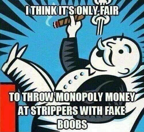 MONOPOLY MONE WITH FAKE BOOBS memes