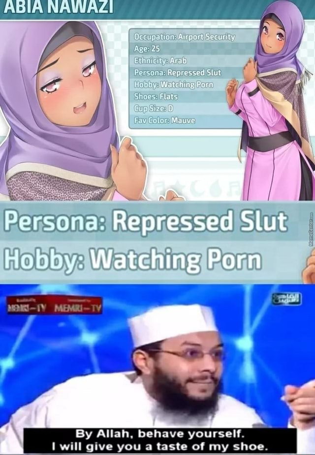 Age GINS Persona Repressed Slut by Porn By Allah, behave yourself. will give you a taste of my shoe memes
