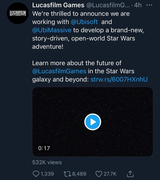 Lucasfilm Games LucasfilmG We're thrilled to announce we are working with Ubisoft and UbiMassive to develop a brand new, story criven, open world Star Wars adventure Learn more about the future of LucasfilmGames in the Star Wars galaxy and beyond 532K views 1,339 memes