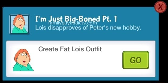 I'm Just Big Boned Pt. 1 Lois disapproves of Peter's new hobby. Create Fat Lois Outfit meme