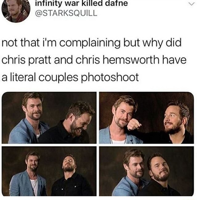 Not that i'm complaining but why did chris pratt and chris hemsworth have a literal couples photoshoot memes