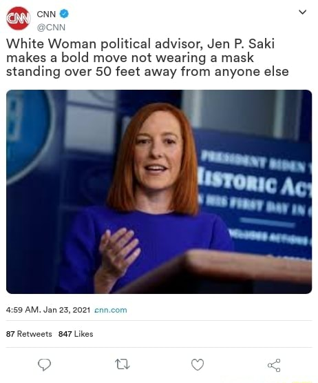 White Woman political advisor, Jan P. Saki makes a bold move not wearing a mask standing over SO feet away from anyone else Ac AM. Jan 23, 2021 ni Likes memes