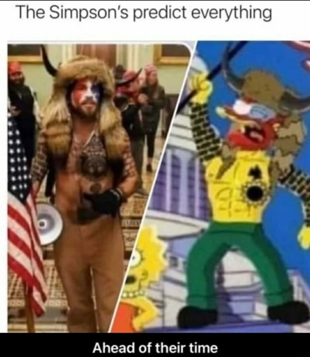 The Simpson's predict everything Ahead of their time meme