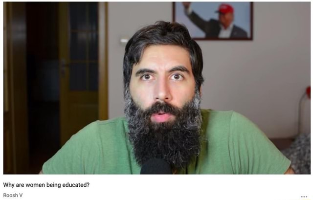 Why are women being educated Roosh meme