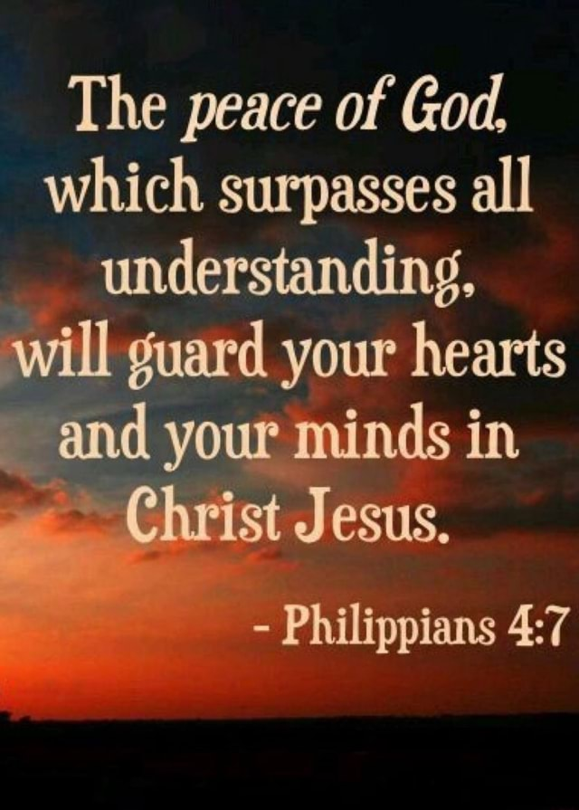 The peace of God. which surpasses all understanding, will guard your hearts and your minds in Christ Jesus. Philippians memes