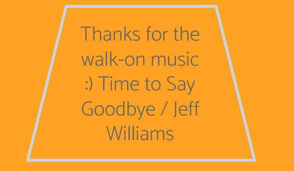 Thanks for the walk on music Time to Say Goodbye  Jeff Williams memes