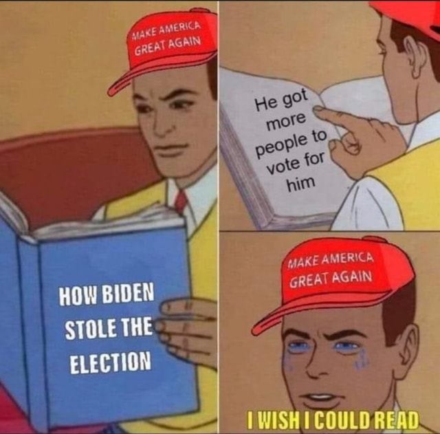 AKE ARIERICA AGAIN HOW STOLE THE LECTION AKE AMER CA GREAT AGAIN COULO meme