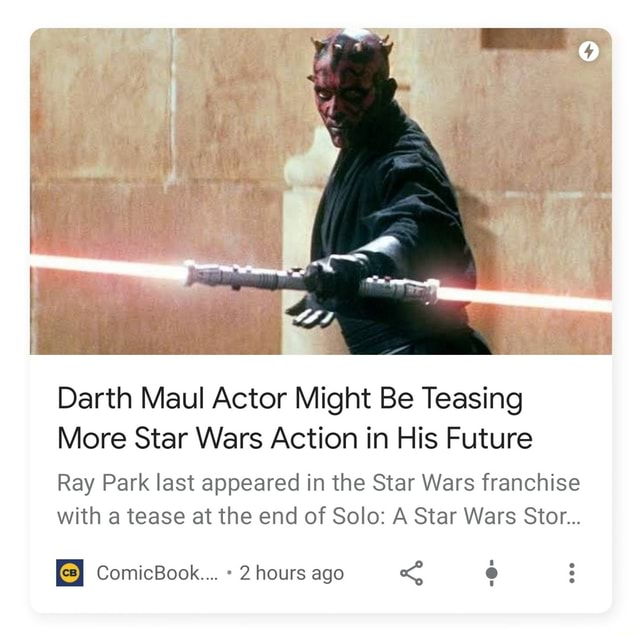 Darth Maul Actor Might Be Teasing More Star Wars Action in His Future Ray Park last appeared in the Star Wars franchise with a tease at the end of Solo A Star Wars Stor ComicBook 2 hours ago memes