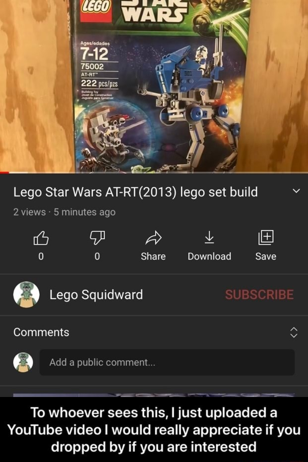 Lego Star Wars lego set build 2 views  5 minutes ago 0 Share Download Save Lego Squidward Comments a Add a public comment To whoever sees this, I just uploaded a YouTube I would really appreciate if you dropped by if you are interested  To whoever sees this, I just uploaded a YouTube I would really appreciate if you dropped by if you are interested memes