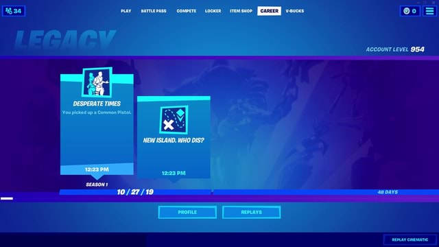 PLAY BATTLE PASS COMPETE LOCKER ITEM SHOP CAREER U BUCKS DESPERATE TIMES You picked up a Common Pistol. NEW ISLAND. WHO DIS PM SEASON 10 f PROFILE REPLAYS ACCOUNT LEVEL 954 954 48 DAYS REPLAY CINEMATIC meme