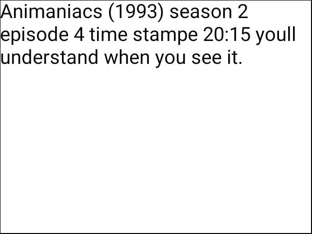 Maniacs 1993 season 2 episode 4 time stampe youll understand when you see it meme