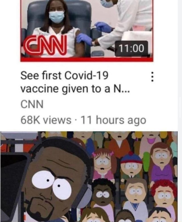 AN See first Covid 19 vaccine given to aN CNN views 11 hours ago memes