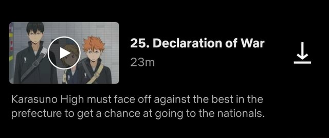 25. Declaration of War Karasuno High must face off against the best in the prefecture to get a chance at going to the nationals memes