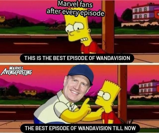 Marvel fans after, every episode THIS IS THE BEST EPISODE OF WANBAVISION ING THE BEST EPISODE OF WANQAVISION TILL NOW memes