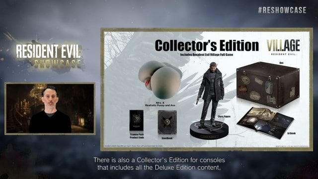 RESHOWCASE Collector's Includes Village Edition Full Game AGE Includes Resident Village Full ame RESIOENT EVIL There is also a Collector's Edition for consoles that includes all the Deluxe Edition content, memes
