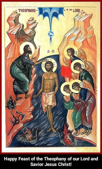 Happy Feast of the Theophany of our Lord and Savior Jesus Christ Happy Feast of the Theophany of our Lord and Savior Jesus Christ memes