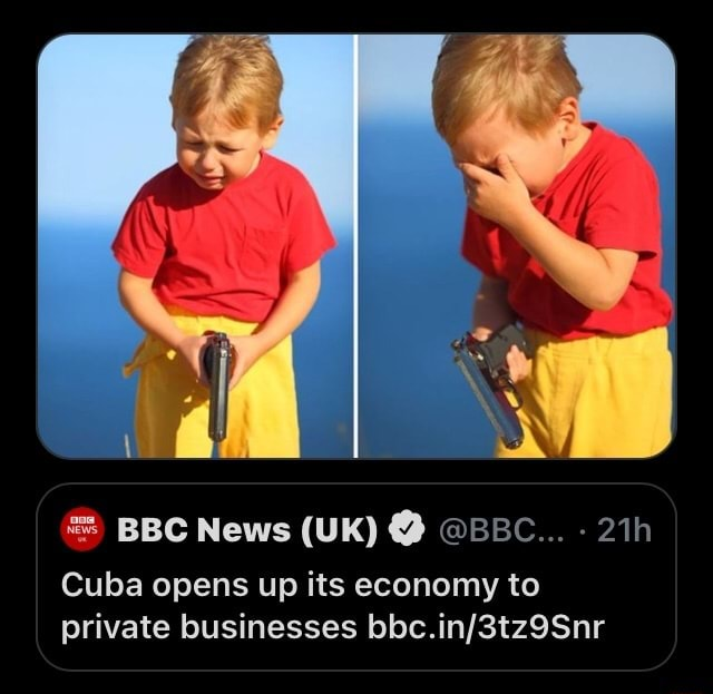 BBC News UK BBC Cuba opens up its economy to private businesses meme