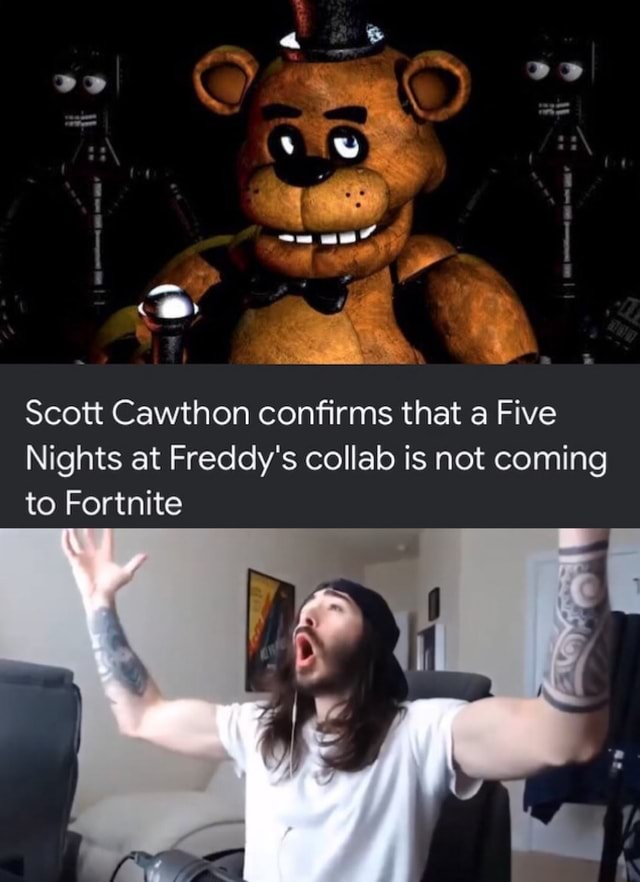 OD Scott Cawthon confirms that a Five Nights at Freddy's collalo is not coming to Fortnite memes
