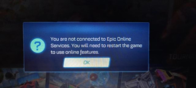You are not connected to Epic Online Services. You will need to restart the game to use online features meme