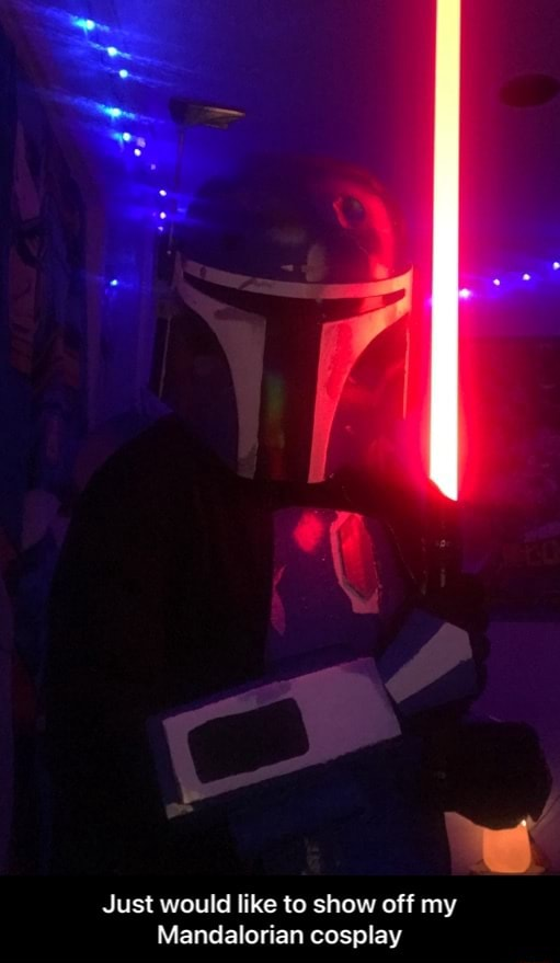 Just would like to show off my Mandalorian cosplay Just would like to show off my Mandalorian cosplay memes