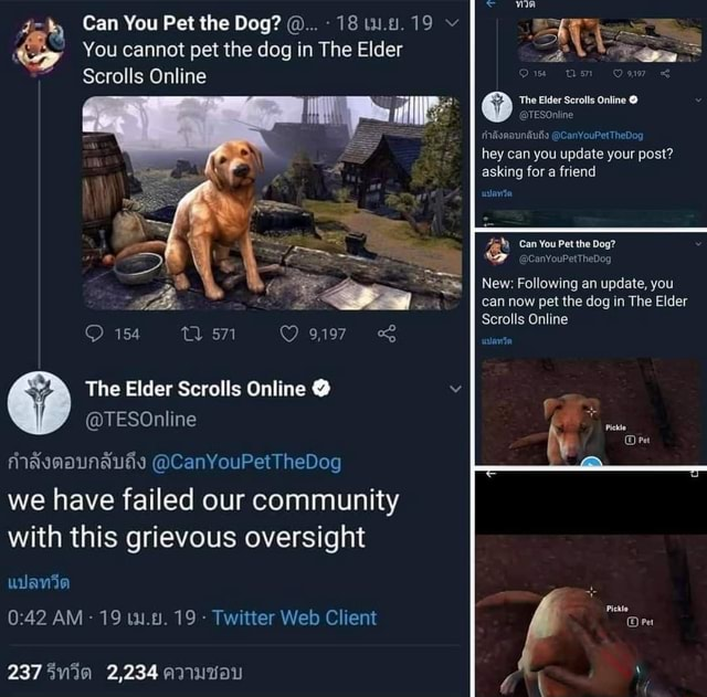Can You Pet the Dog 18 19 You cannot pet the dog in The Elder Scrolls Online Un The Scrofia Online CanYouPetTheDoc hey can you update your post asking for a friend Can You Pet the Dog New Following an update, you can now pet the dog in The Elder Scrolls Online 154 571 The Elder Scrolls Online TESOnline fMavmaunausyd CanYouPetTheDog we have failed our community with this grievous oversight AM 19 19  Twitter Web Client 2,234 memes