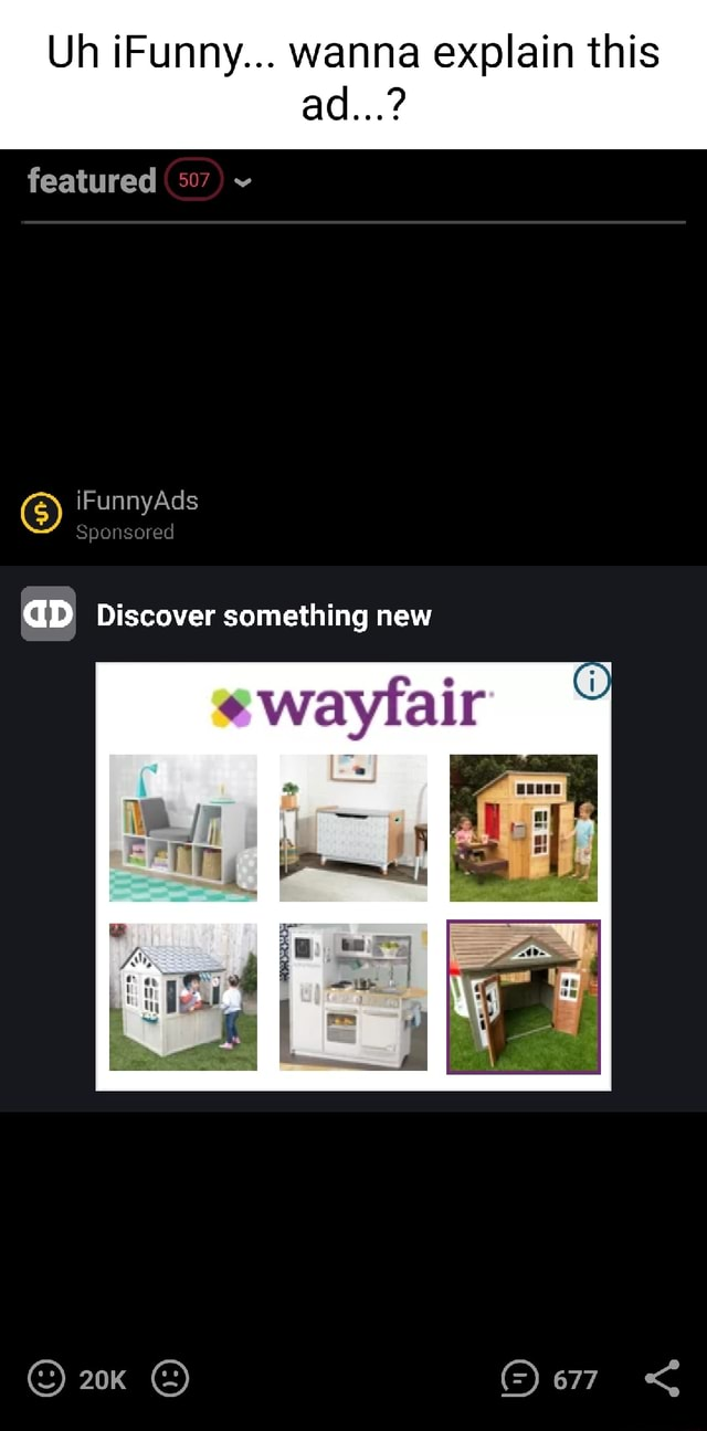 Uh iFunny wanna explain this ad featured iFunnyAds GD Discover something new meme
