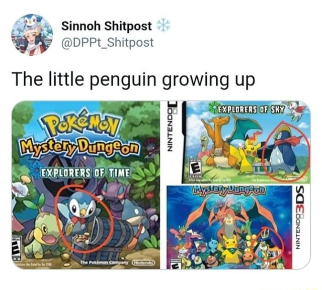Sinnoh Shitpost The little penguin growing up By EXPLORERS OF TIME meme