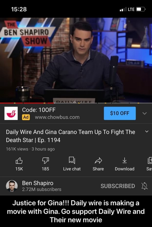 BEN SHAPIRO es Code 100FF www Daily Wire And Gina Carano Team Up To Fight The Death Star I Ep. 1194 161K views 3 hours ago A  and  E 185 Live chat Share Download Sa Ben Shapiro 2.72M subscribers SUBSCRIBED Justice for Gina  Daily wire is making a movie with Gina. Go support Daily Wire and Their new movie  Justice for Gina  Daily wire is making a movie with Gina. Go support Daily Wire and Their new movie memes