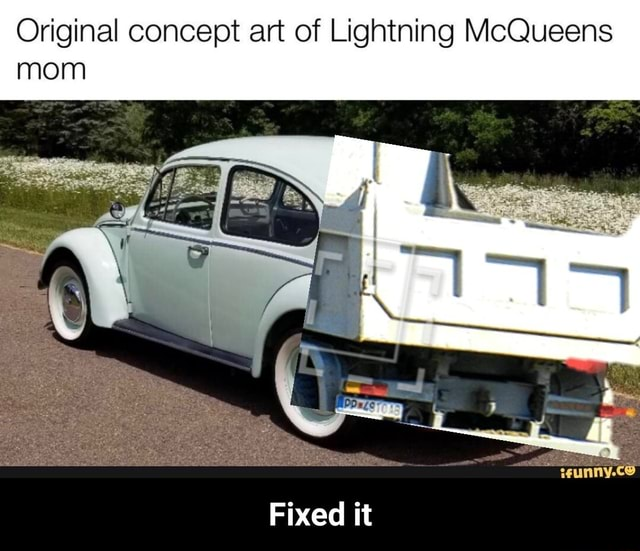 Original concept art of Lightning McQueens mom Fixed it  Fixed it memes