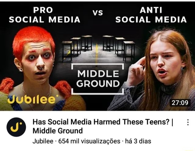 PRO Vs ANTI SOCIAL MEDIA SOCIAL MEDIA MIDDLE GROUND Has Social Media Harmed These Teens I Middle Ground Jubilee 654 mil visualizagdes ha 3 dias memes