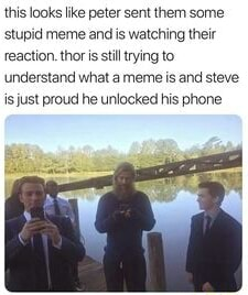 This looks like peter sent them some stupid meme and is watching their reaction. thor is stil trying to understand what a meme is and steve is just proud he unlocked his phone