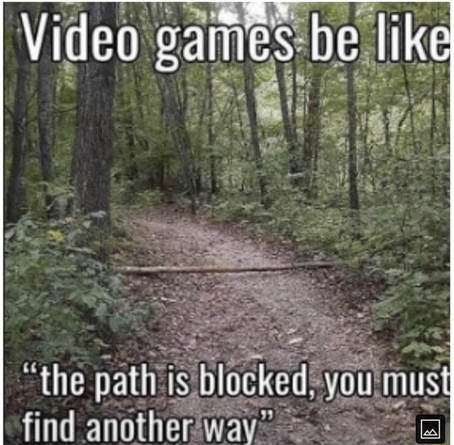 Eames be like the path is find anotherwav meme