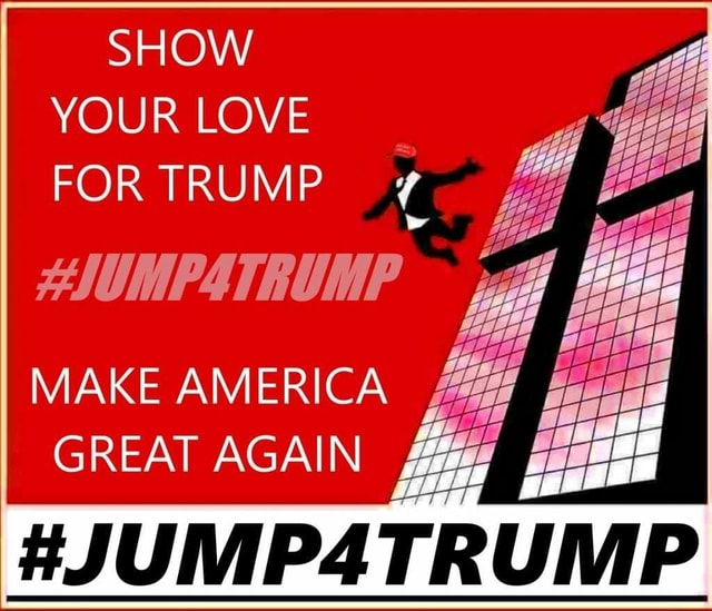 SHOW YOUR LOVE FOR TRUMP WY MAKE AMERICA GREAT AGAIN UMP meme