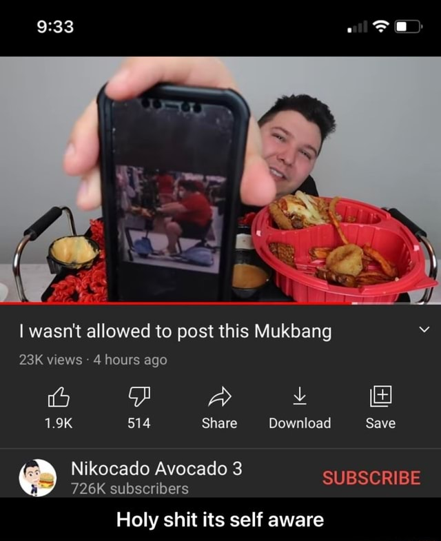 I wasn't allowed to post this Mukbang v views 4 hours ago 1.9K 514 Share Download Save Nikocado Avocado 3 726K subscribers SUBSCRIBE Holy shit its self aware  Holy shit its self aware memes