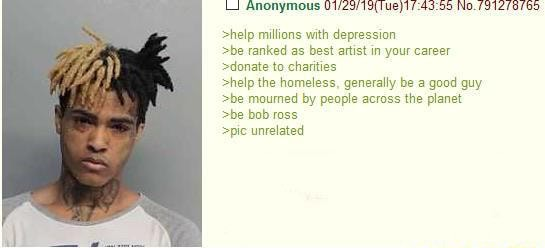 Anonymous help millions with depression be ranked as best aitist in your career donate to charities help the homeless, generally be good guy be mourned by people across the planet be bob ross pie unrelated meme