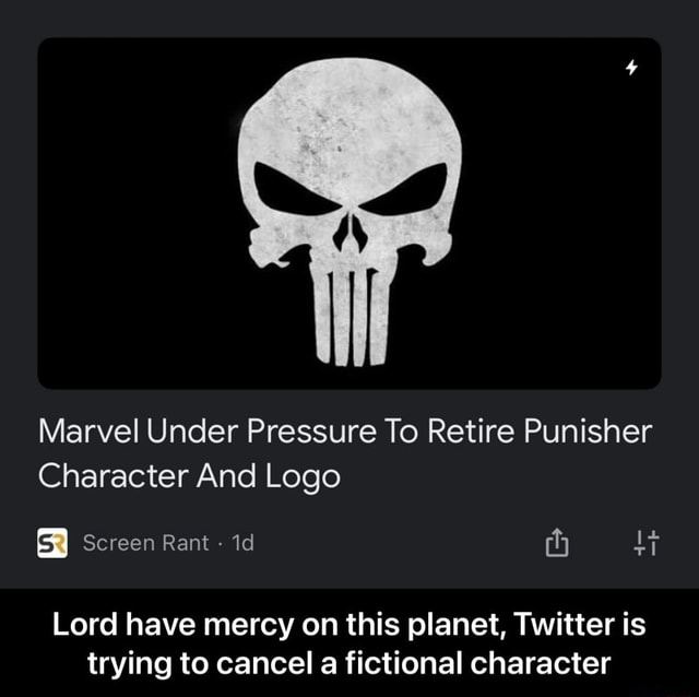 Marvel Under Pressure To Retire Punisher Character And Logo Screen Rant id Lord have mercy on this planet, Twitter is trying to cancel a fictional character Lord have mercy on this planet, Twitter is trying to cancel a fictional character memes