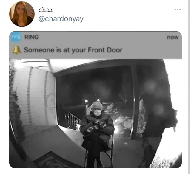Char chardonyay RING now Someone is at your Front Door meme