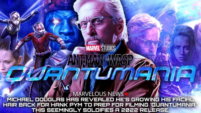 ICHAEL DO GLAS HAS REVEALED HE'S GROWING HIS FA HAIR BACK FOR HANK PYM TO PREP FOR FILMING QUANTUMANI THIS SEEMINGLY SOLODIFIES A 2022 RELEASE memes