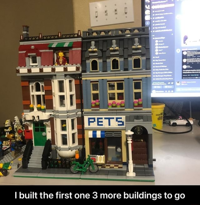 Built the first one 3 more buildings to go I built the first one 3 more buildings to go memes