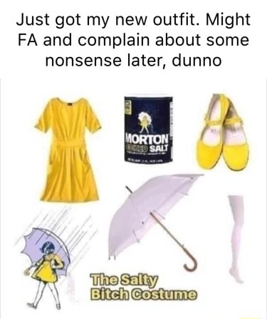 Just got my new outfit. Might FA and complain about some nonsense later, dunno meme